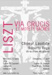 Affiche Concerts Printemps 2011, Via Crucis et motets sacrés, Liszt, Choeur Laudate